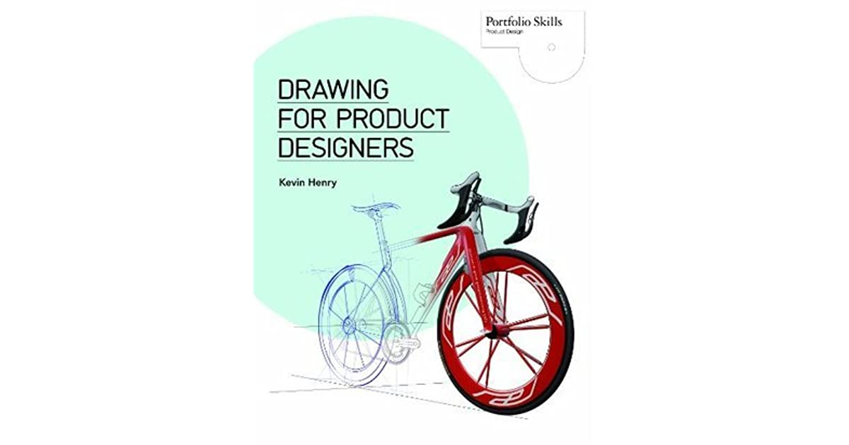 drawing for product designers kevin henry ebook